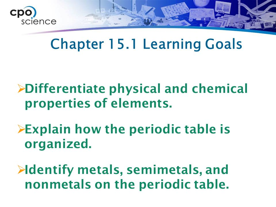 15.2 Properties of the elements  Most of the pure elements are solid at room temperature.