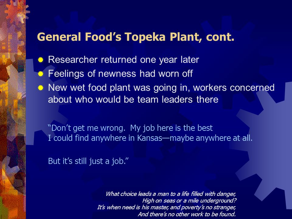 General Food's Topeka Plant, cont.
