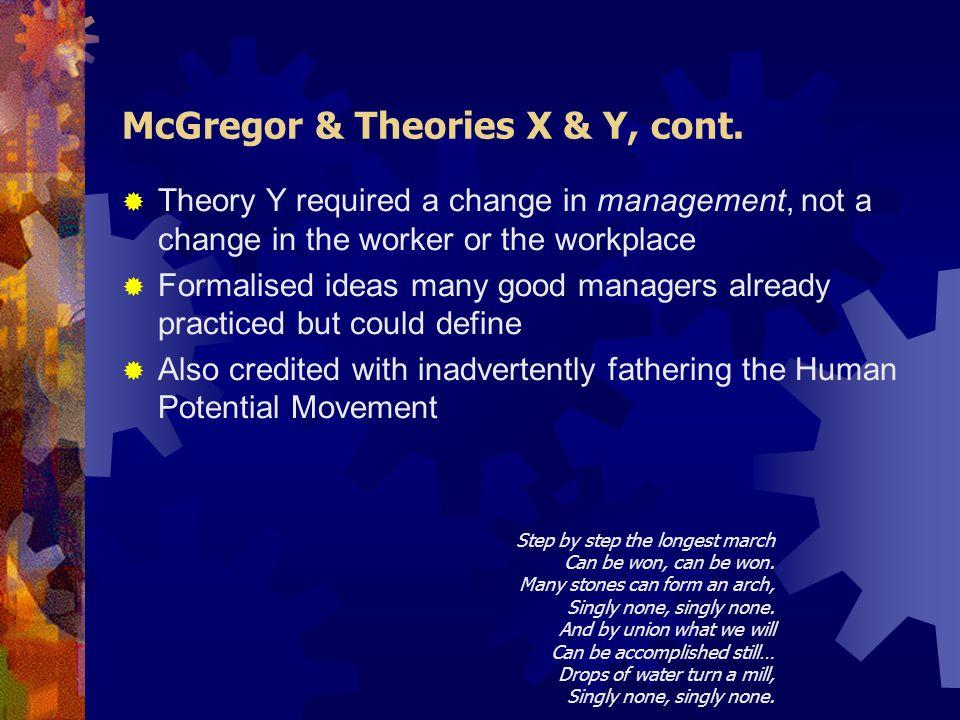 McGregor & Theories X & Y, cont.