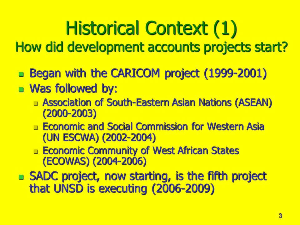 3 Historical Context (1) How did development accounts projects start.