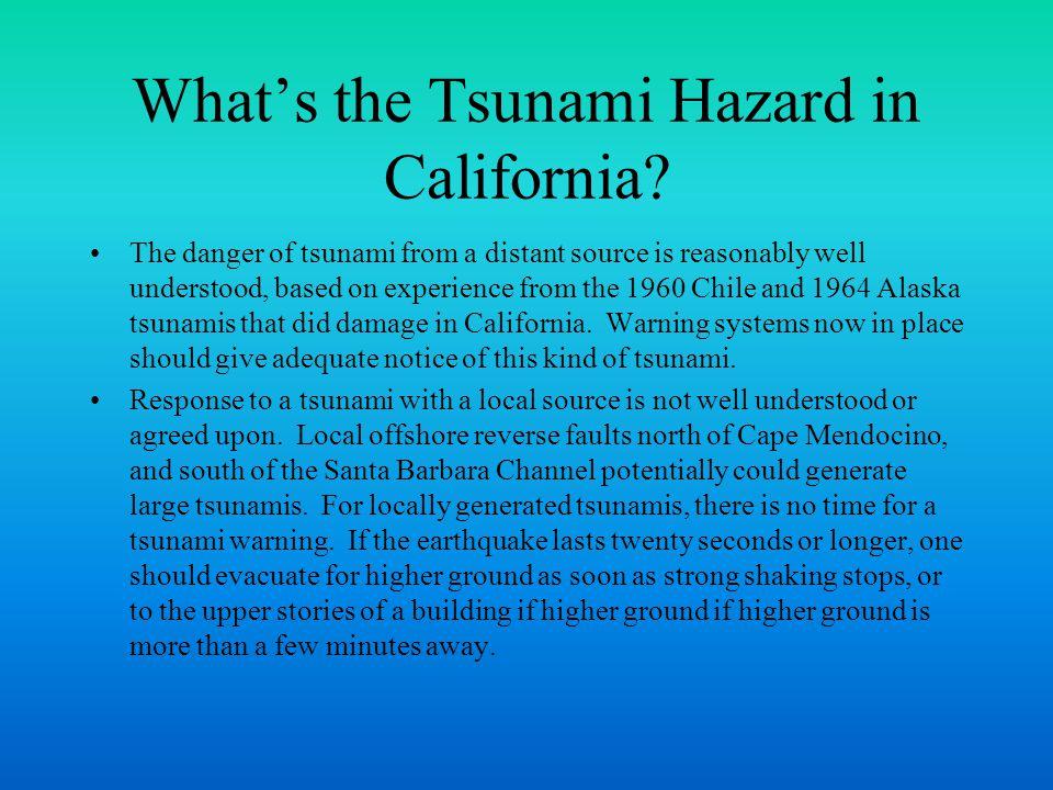 What's the Tsunami Hazard in California.