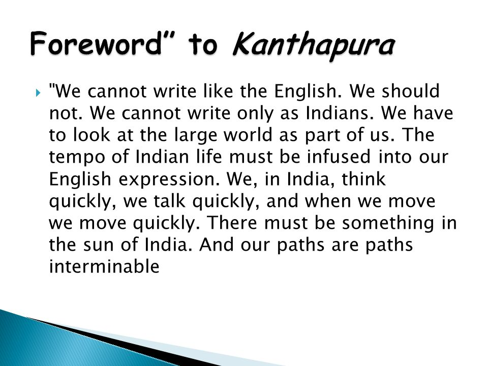  We cannot write like the English. We should not.