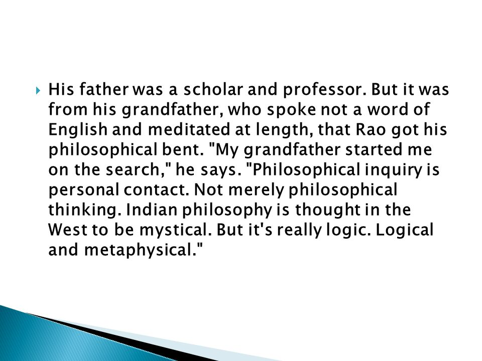  His father was a scholar and professor.