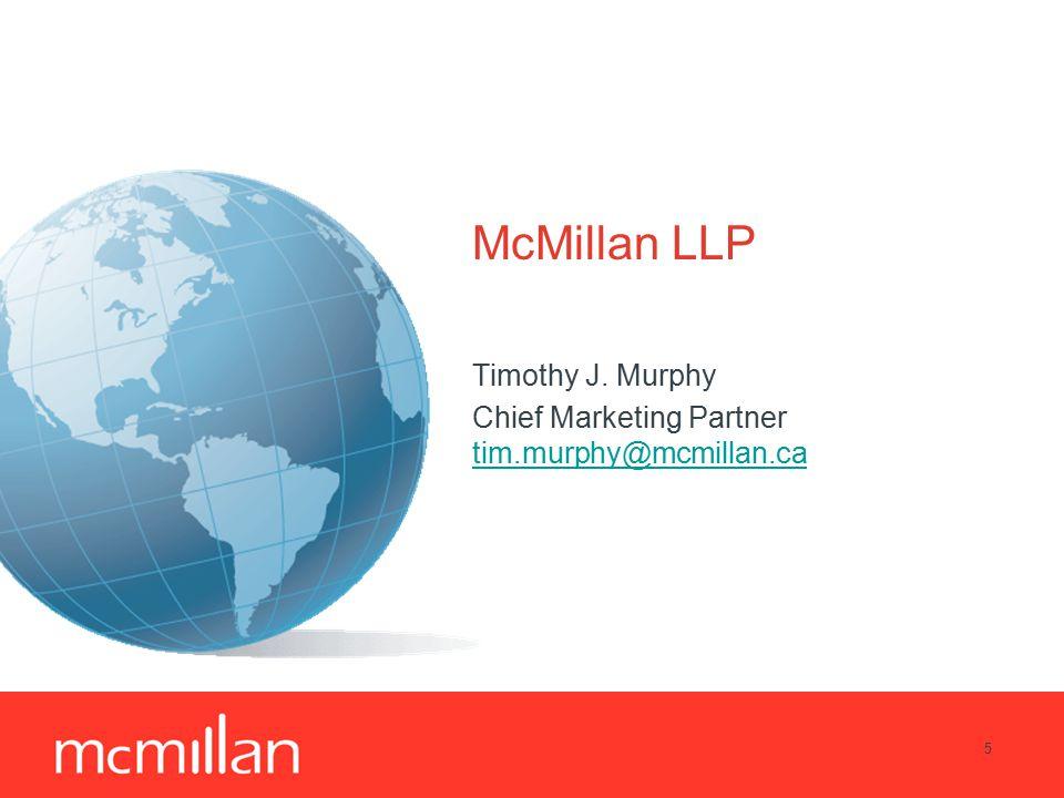 5 McMillan LLP Timothy J.