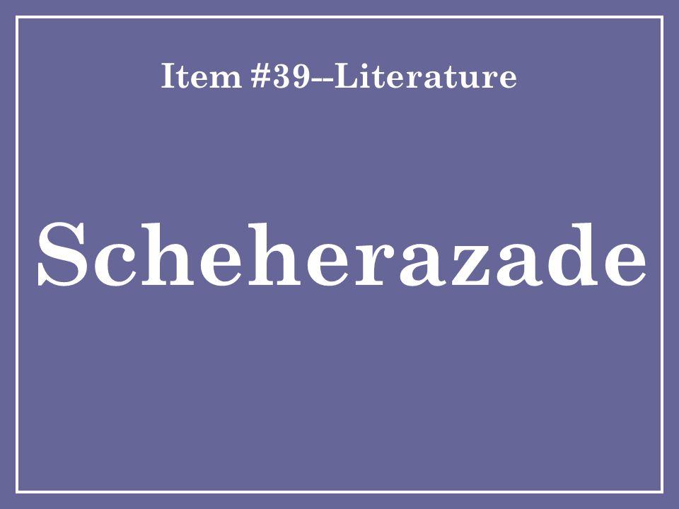 Item #39--Literature Scheherazade
