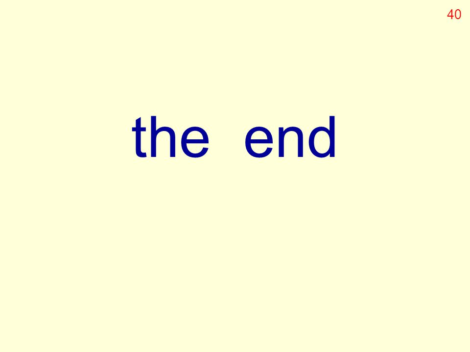the end 40