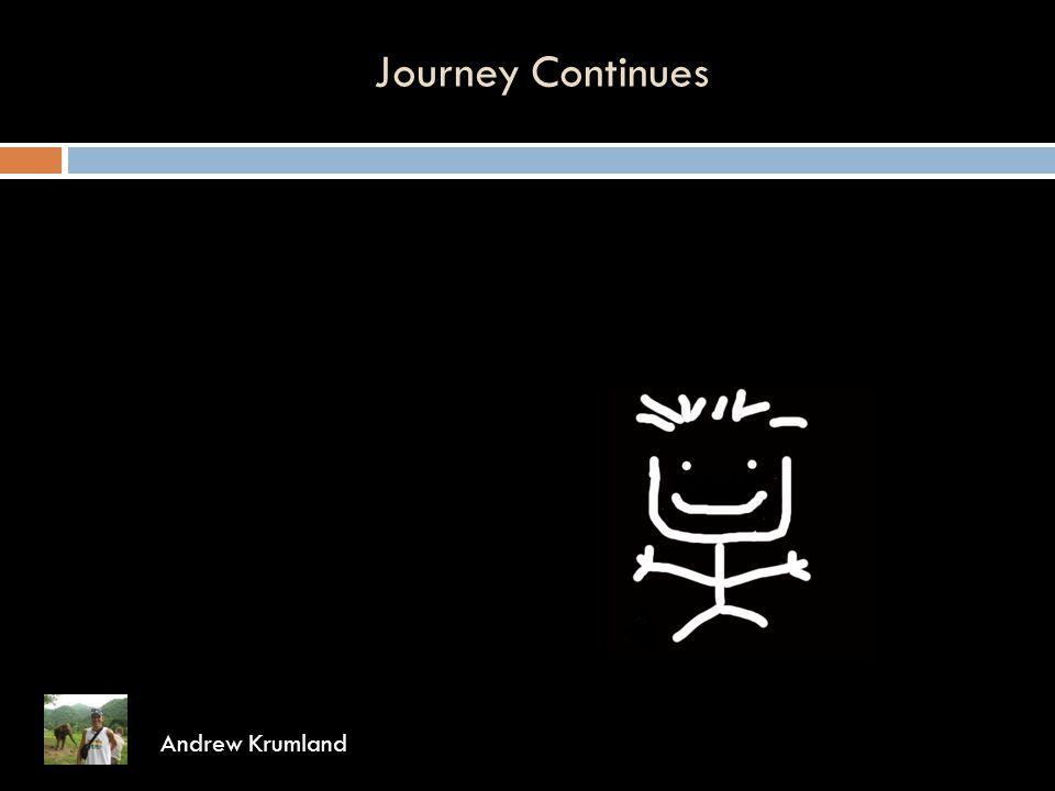 Journey Continues Andrew Krumland