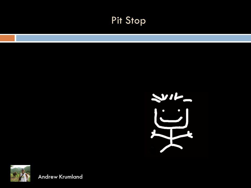 Pit Stop Andrew Krumland