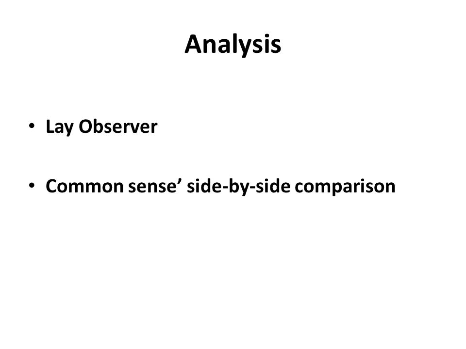 Analysis Lay Observer Common sense' side-by-side comparison