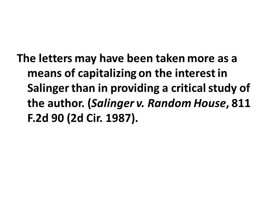 The letters may have been taken more as a means of capitalizing on the interest in Salinger than in providing a critical study of the author. (Salinge