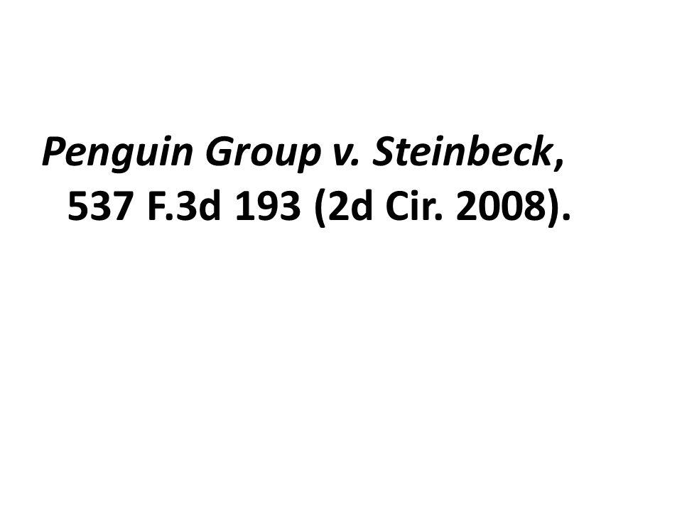 Penguin Group v. Steinbeck, 537 F.3d 193 (2d Cir. 2008).