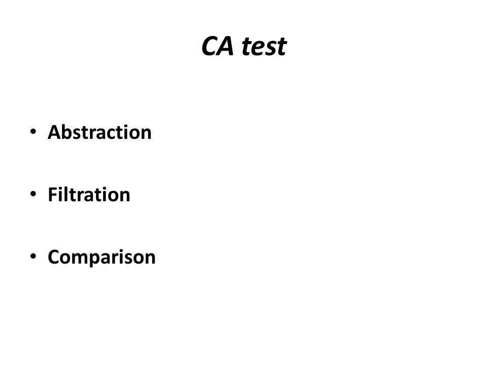 CA test Abstraction Filtration Comparison