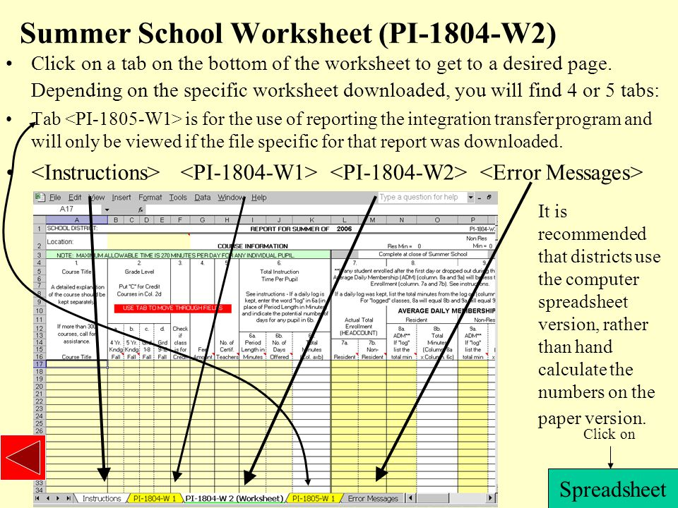 Summer School Worksheet (PI-1804-W2) Click on a tab on the bottom of the worksheet to get to a desired page.