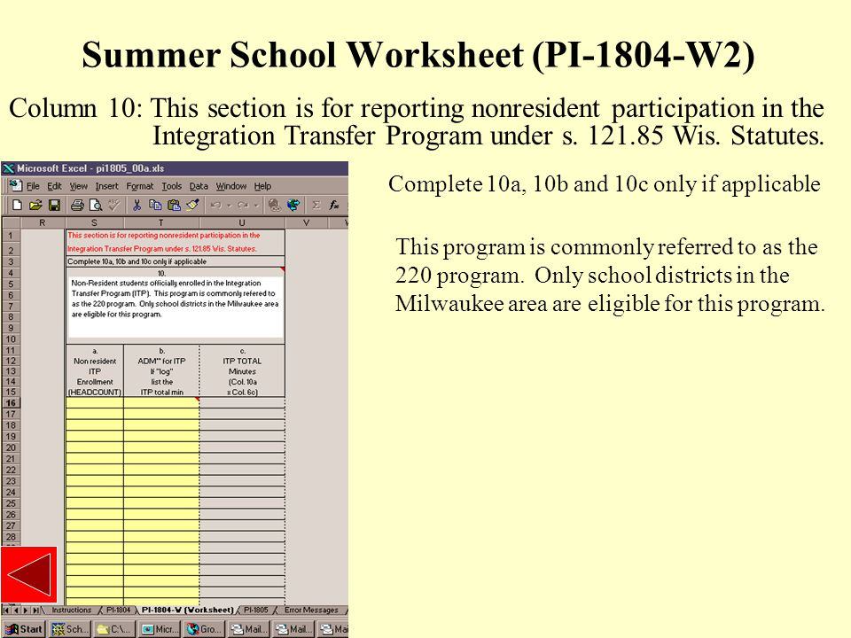 Summer School Worksheet (PI-1804-W2) Column 10: This section is for reporting nonresident participation in the Integration Transfer Program under s.