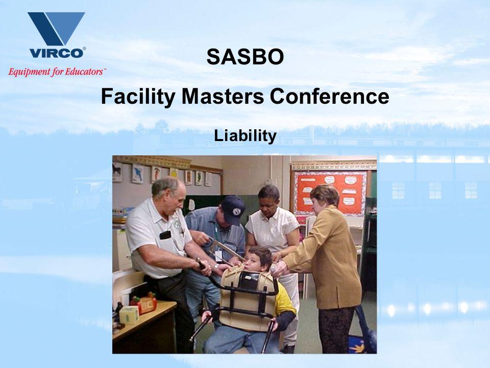 SASBO Facility Masters Conference Liability