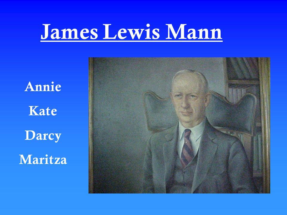 James Lewis Mann Annie Kate Darcy Maritza