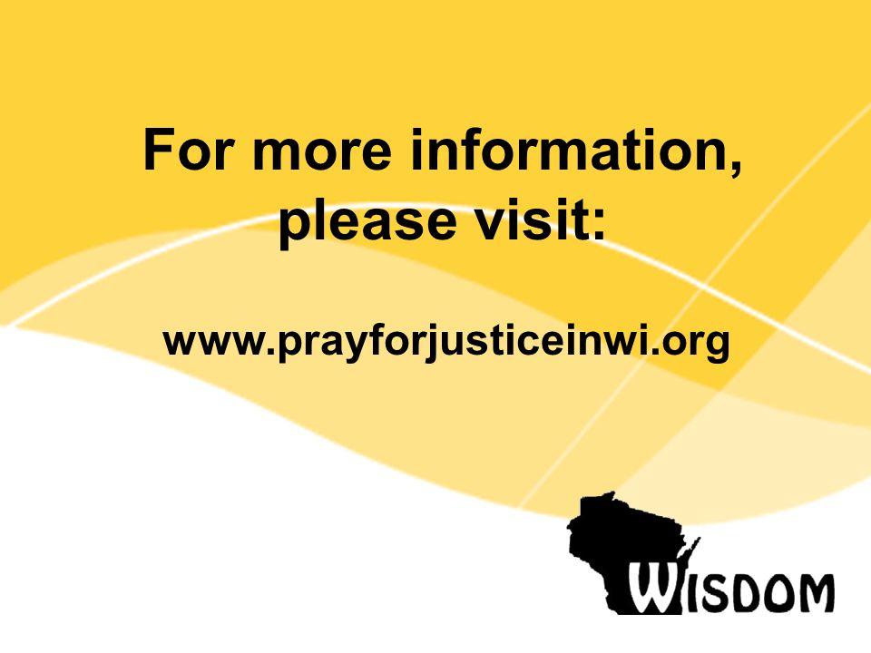 For more information, please visit: www.prayforjusticeinwi.org