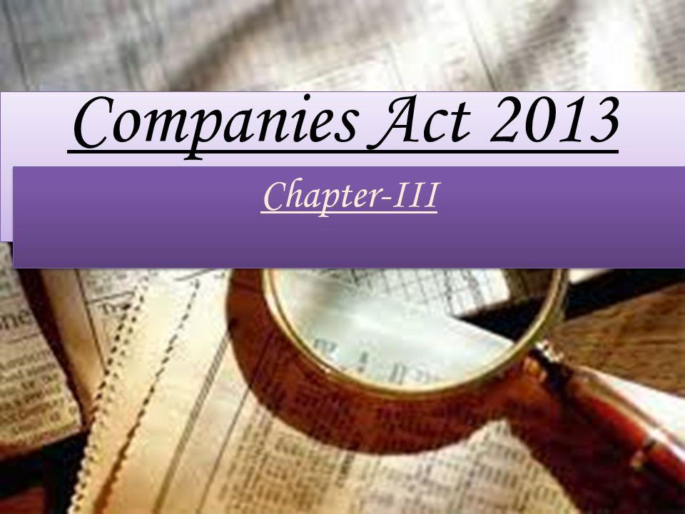 Companies Act 2013 Chapter-III