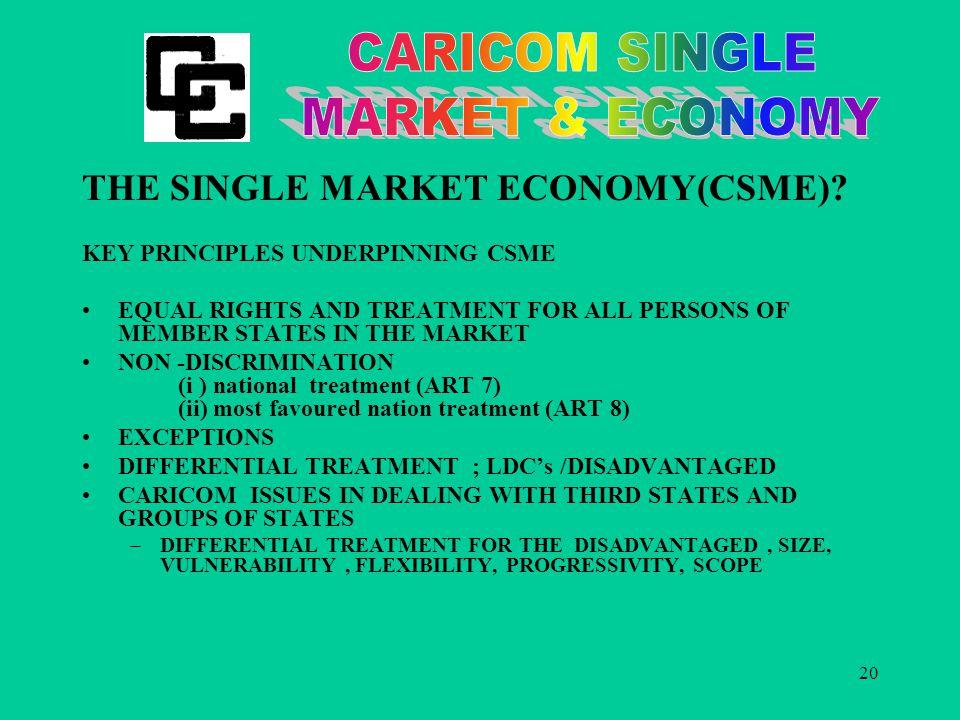 20 THE SINGLE MARKET ECONOMY(CSME).