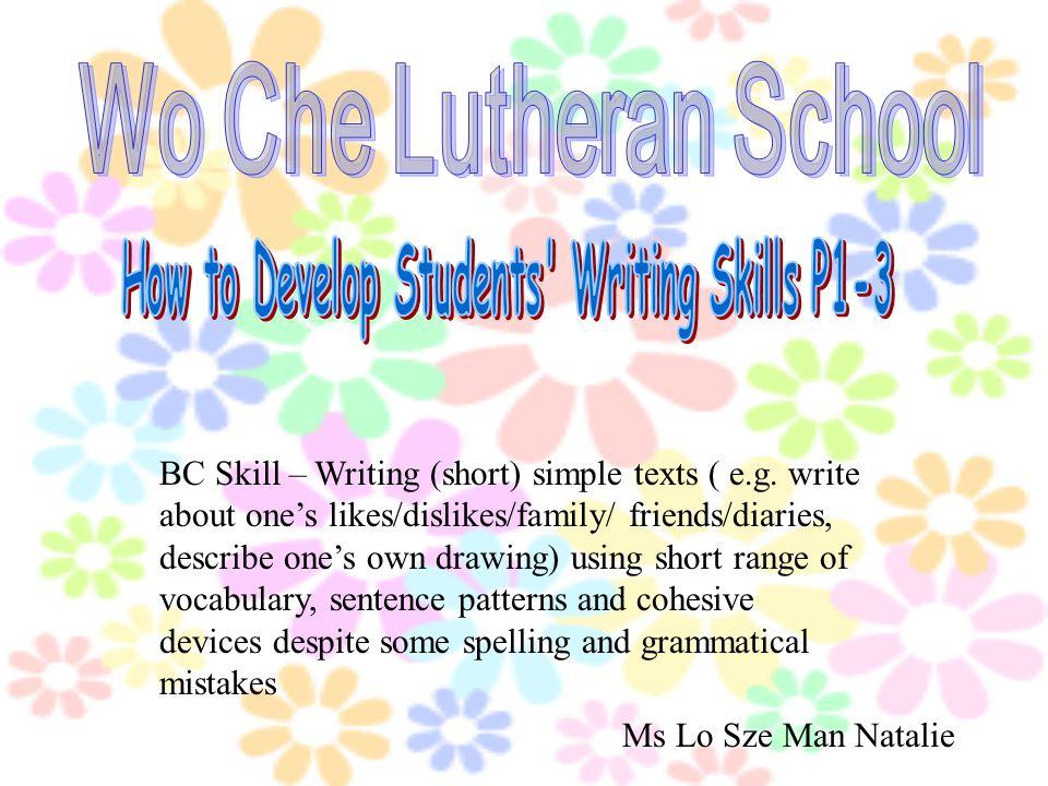 BC Skill – Writing (short) simple texts ( e.g.