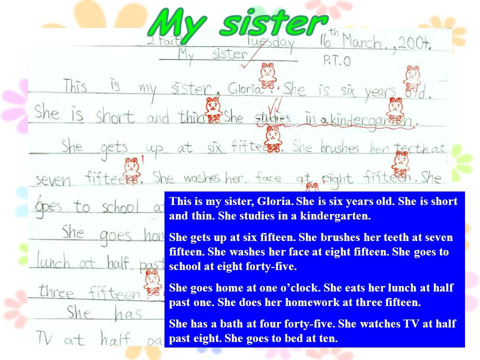 This is my sister, Gloria. She is six years old. She is short and thin.