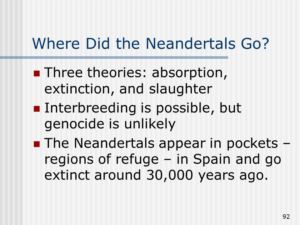 92 Where Did the Neandertals Go.