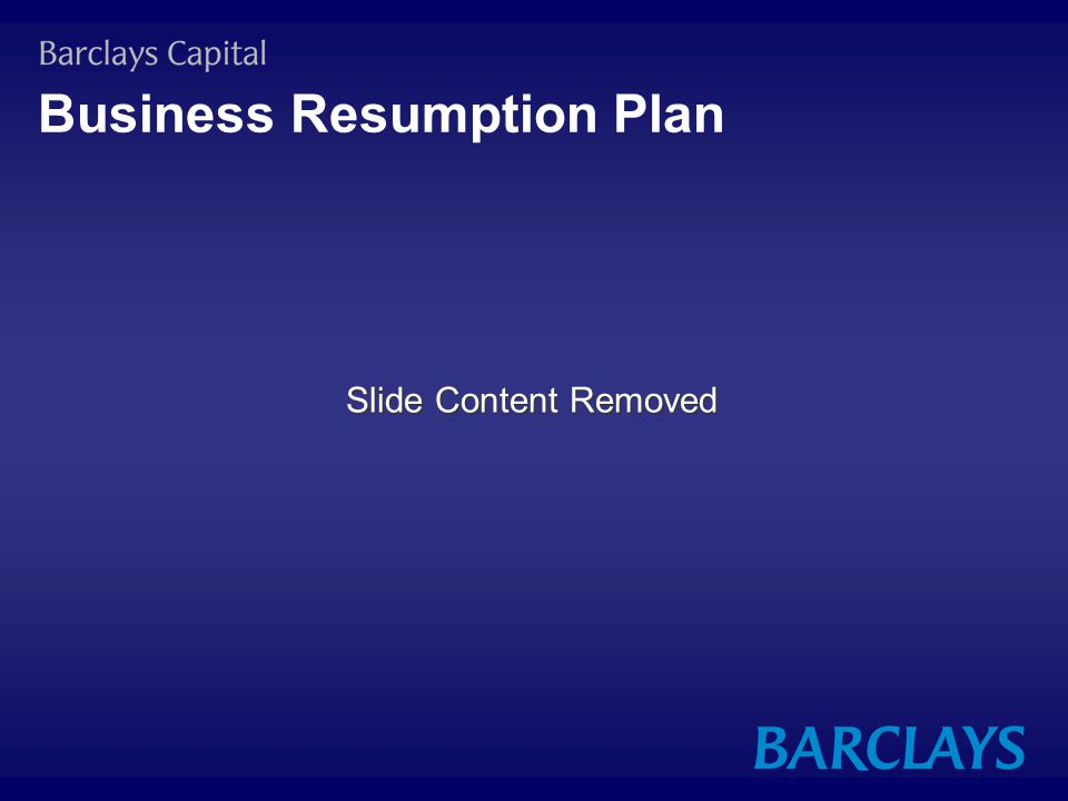 Business Resumption Plan Slide Content Removed
