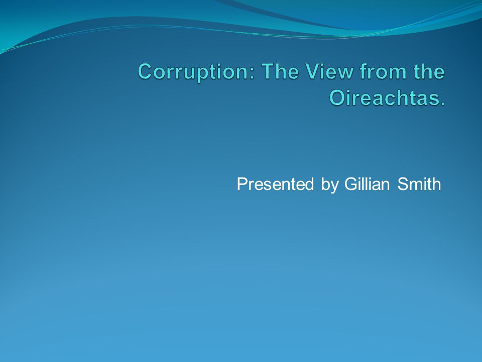 Research Question To assess the effectiveness of the ethics legislation since its introduction in 1995.