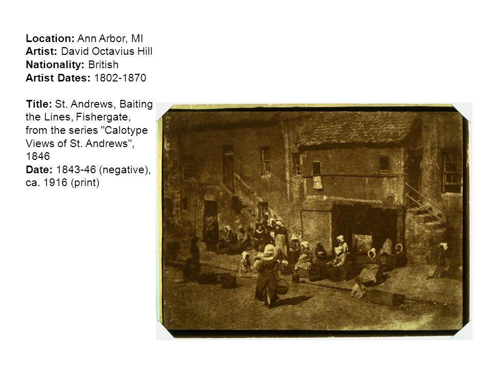Location: Ann Arbor, MI Artist: David Octavius Hill Nationality: British Artist Dates: 1802-1870 Title: St.