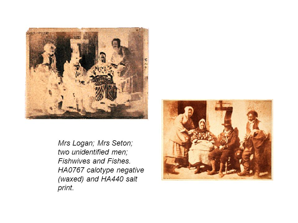 Mrs Logan; Mrs Seton; two unidentified men; Fishwives and Fishes.