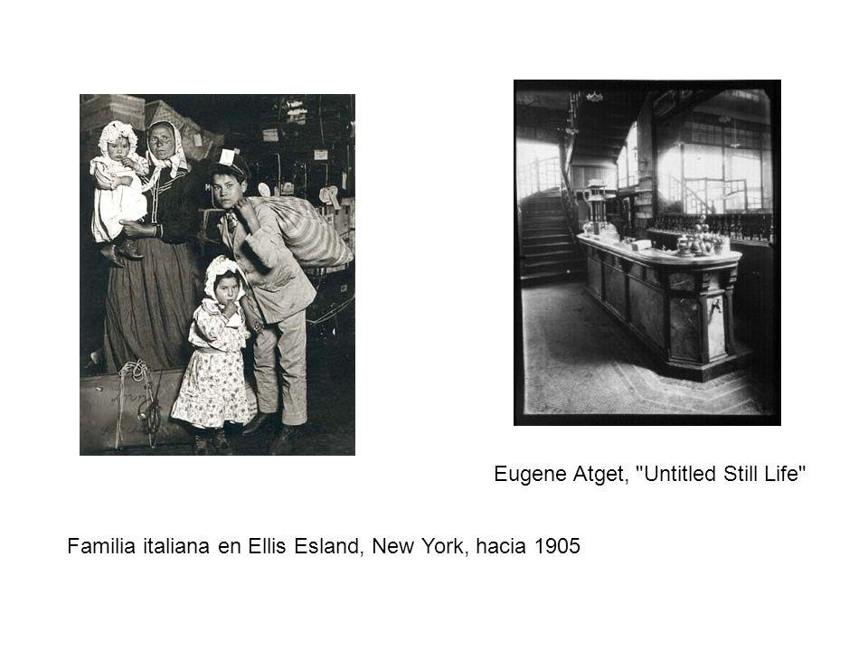Familia italiana en Ellis Esland, New York, hacia 1905 Eugene Atget, Untitled Still Life