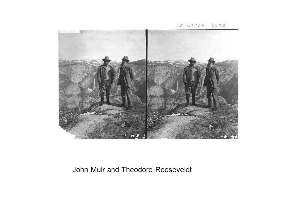 John Muir and Theodore Rooseveldt