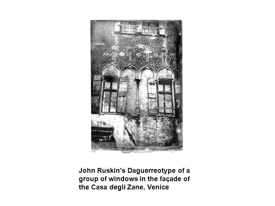 John Ruskin's Daguerreotype of a group of windows in the façade of the Casa degli Zane, Venice
