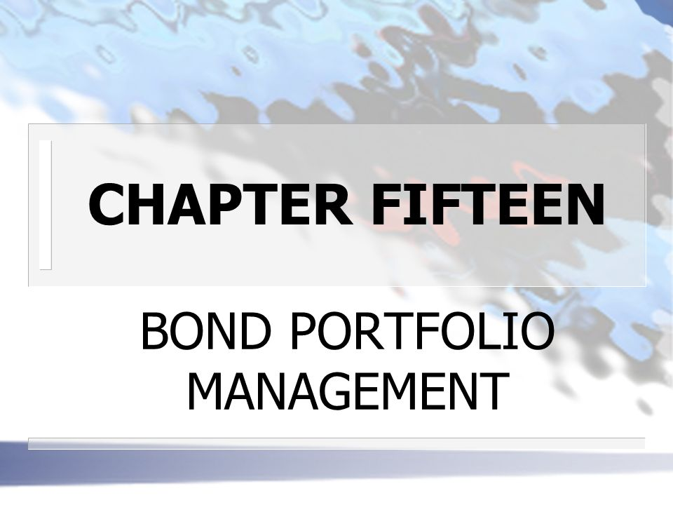 BOND PORTOLIOS n METHODS OF MANAGMENT Passive 3 rests on the belief that bond markets are semi- strong efficient 3 current bond prices viewed as accurately reflecting all publicly available information