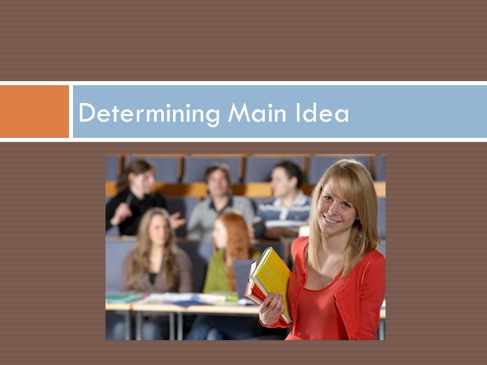 Determining Main Idea