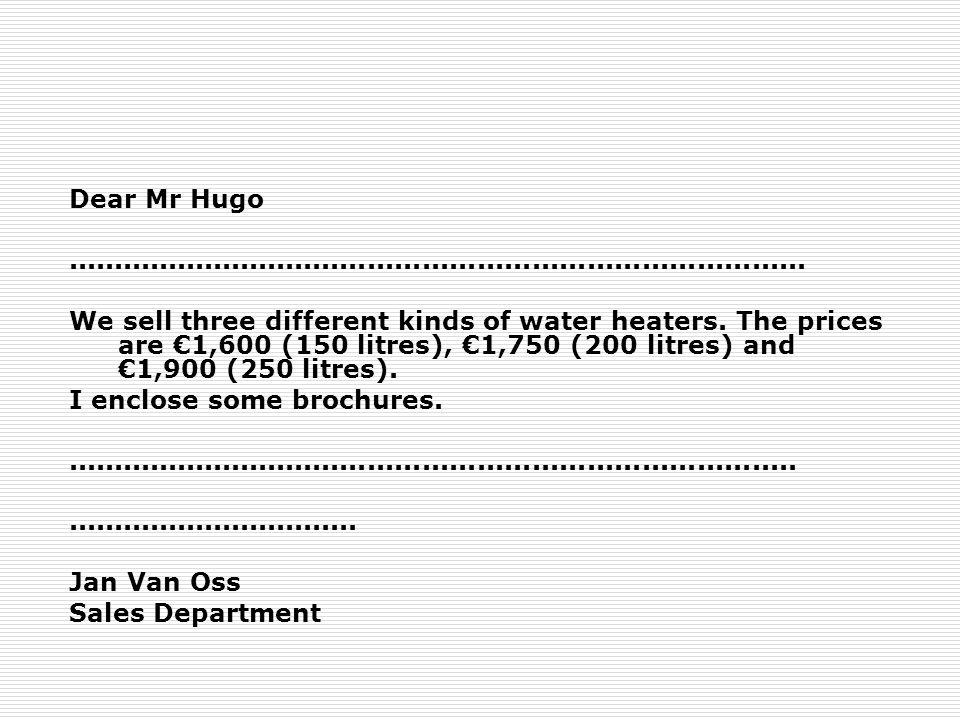Dear Mr Hugo.................................................................................