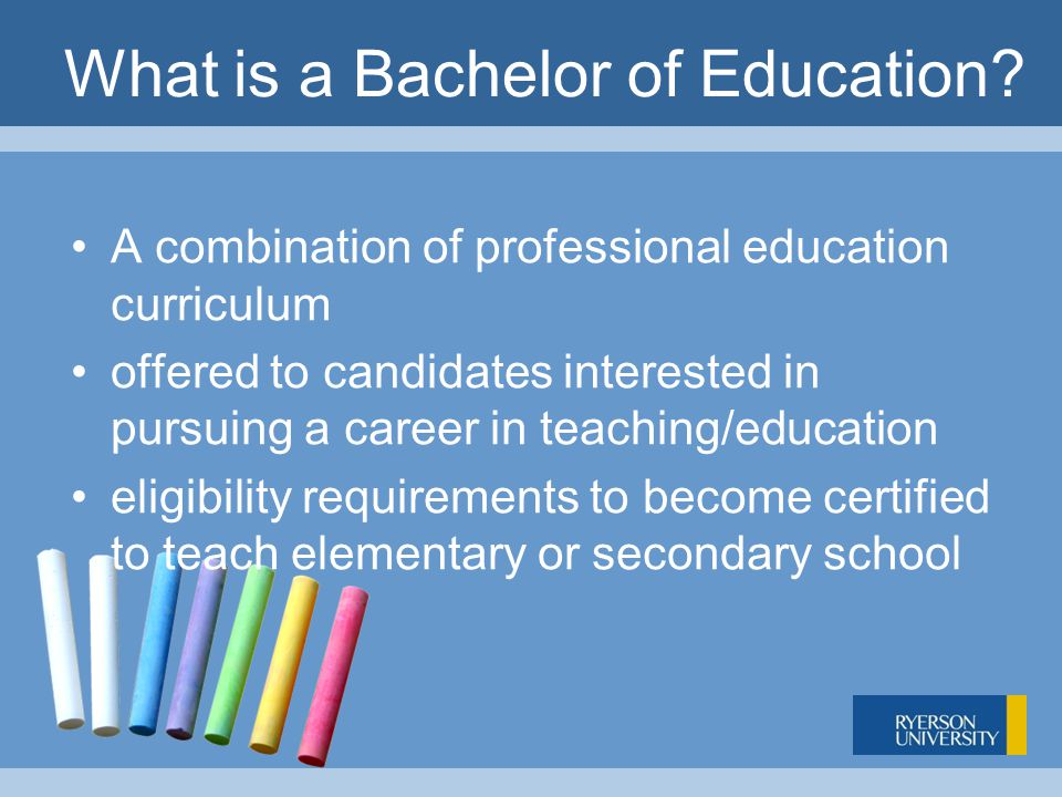 What is a Bachelor of Education.
