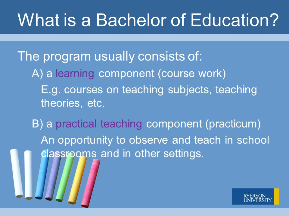 Step 6 – Application Process In Ontario, you must submit your B.Ed.