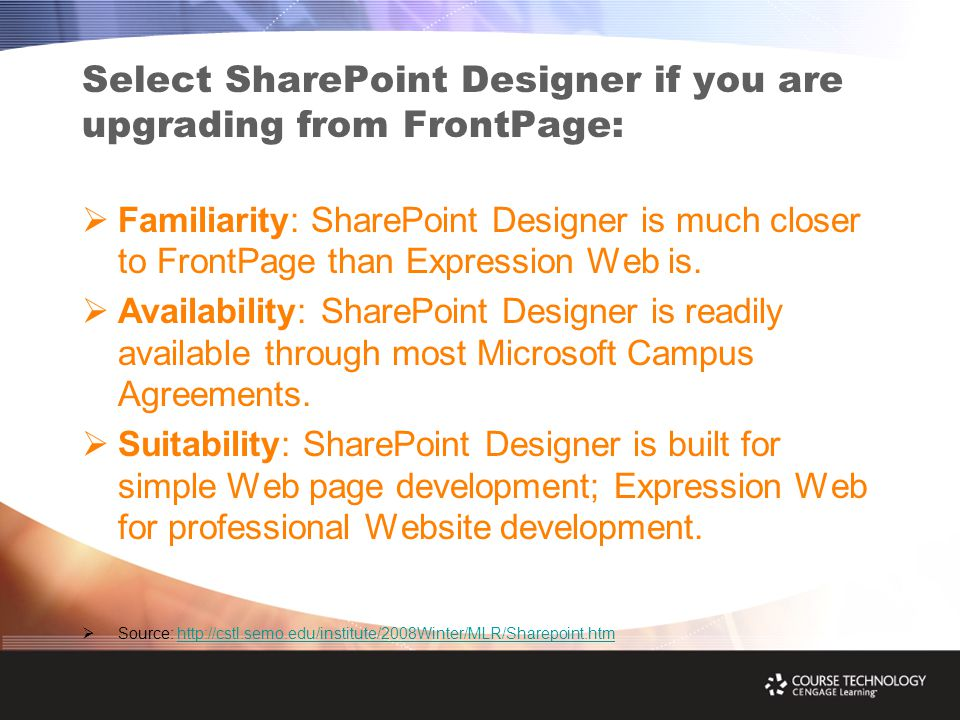 Select SharePoint Designer if you are upgrading from FrontPage:  Familiarity: SharePoint Designer is much closer to FrontPage than Expression Web is.