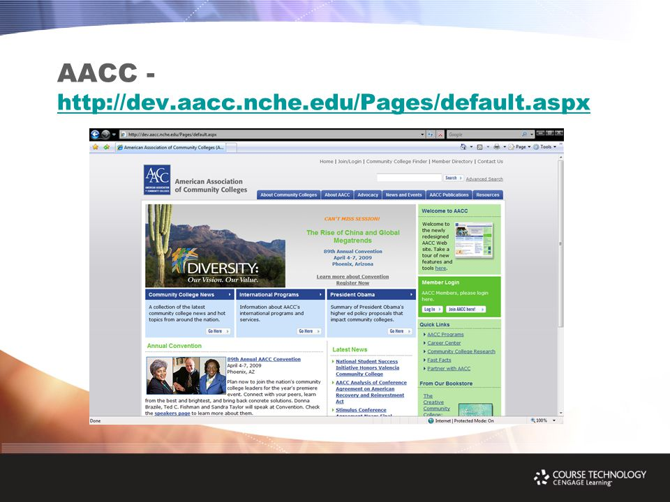 AACC - http://dev.aacc.nche.edu/Pages/default.aspx http://dev.aacc.nche.edu/Pages/default.aspx