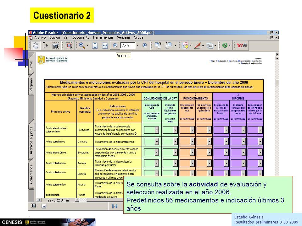 Cuestionario 2 Se consulta sobre la actividad de evaluaci ó n y selecci ó n realizada en el a ñ o 2006.