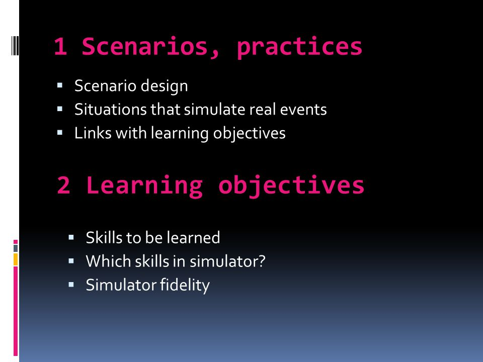 3 Adjustment to learners´ skill levels 4 Learner-based approach  Learners´ former knowledge and skills  Motivation.
