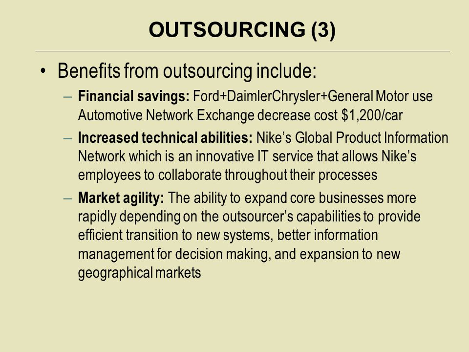 OUTSOURCING (4) Reasons why companies have outsourced