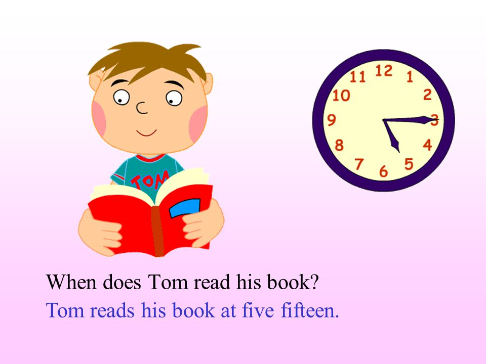 When does Tom do his homework four o'clock Tom does his homework at ___________.
