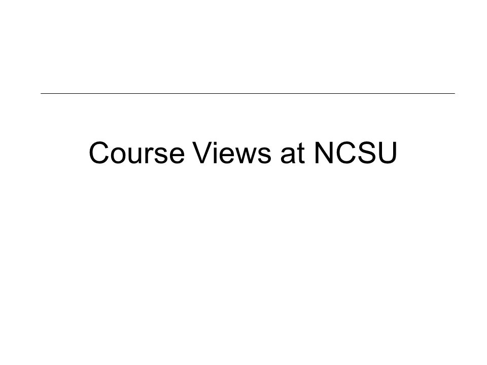 Course Views at NCSU