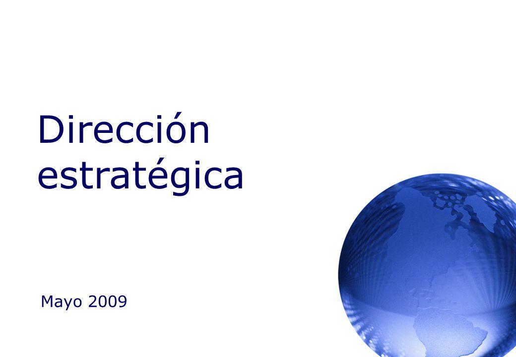 Dirección estratégica Mayo 2009