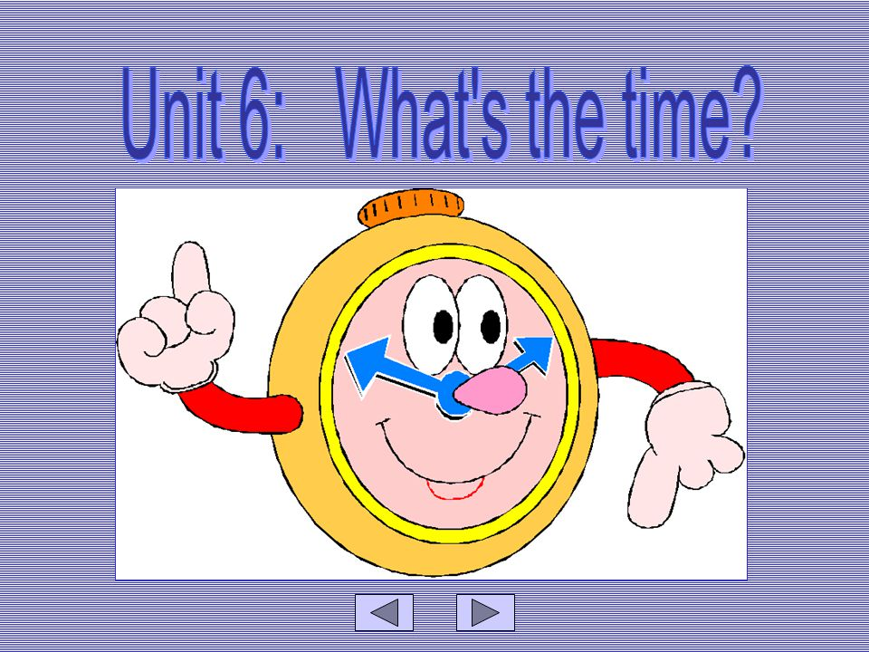 Pupils' Previous Knowledge: Pupils have learnt how to read and write the numbers one to sixty Pupils have learnt how to read different kinds of clock Pupils' Learning Objectives: Pupils should be able to use noun phrases to indicate time Pupils should be able to use adjectives to describe conditions