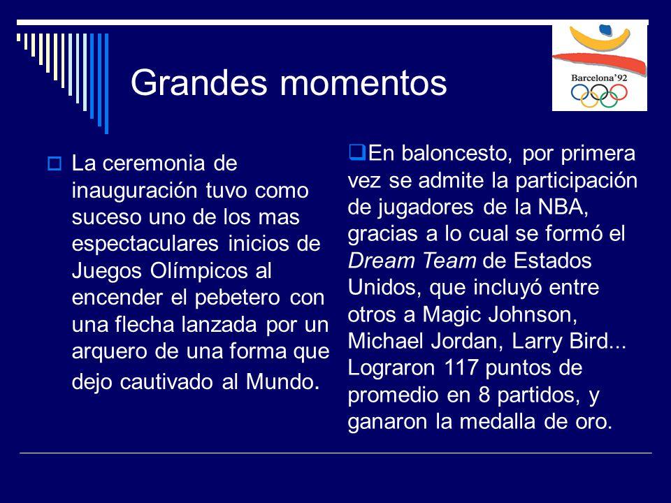 Grandes momentos  La ceremonia de inauguración tuvo como suceso uno de los mas espectaculares inicios de Juegos Olímpicos al encender el pebetero con una flecha lanzada por un arquero de una forma que dejo cautivado al Mundo.