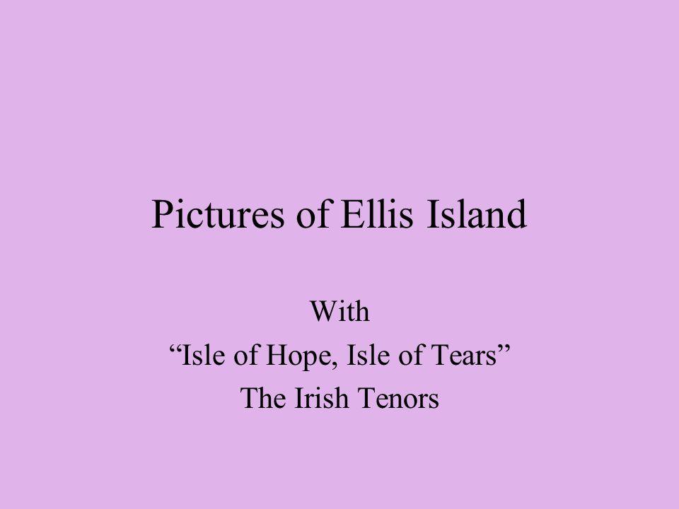 When they closed down Ellis Island