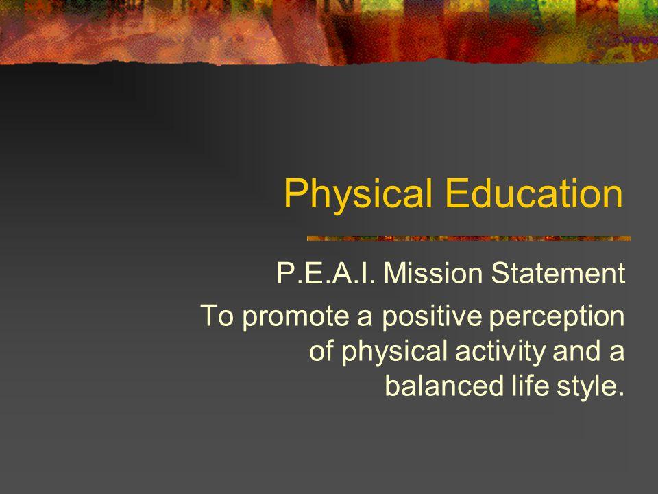 Physical Education P.E.A.I.